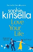 Cover-Bild zu Kinsella, Sophie: Love Your Life