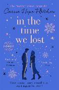 Cover-Bild zu Fletcher, Carrie Hope: In the Time We Lost