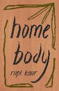 Cover-Bild zu Kaur, Rupi: Home Body