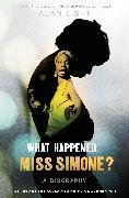 Cover-Bild zu eBook What Happened, Miss Simone?