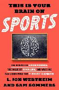 Cover-Bild zu eBook This Is Your Brain on Sports
