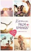 Cover-Bild zu Kiss me in Palm Springs von Rider, Catherine