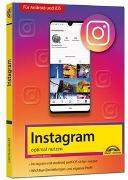 Cover-Bild zu Instagram - optimal nutzen - Alle Funktionen anschaulich erklärt mit vielen Tipps und Tricks - komplett in Farbe