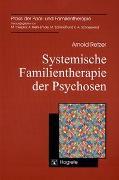 Cover-Bild zu Systemische Familientherapie der Psychosen von Retzer, Arnold