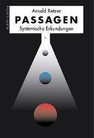 Cover-Bild zu Passagen - Systemische Erkundungen von Retzer, Arnold