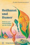 Cover-Bild zu Heilkunst und Humor von Sonnenschmidt, Rosina