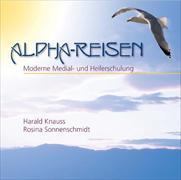 Cover-Bild zu Alpha-Reisen. CD von Sonnenschmidt, Rosina