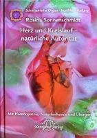 Cover-Bild zu Herz und Kreislauf - natürliche Autorität von Sonnenschmidt, Rosina