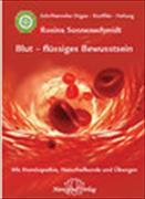 Cover-Bild zu Blut - flüssiges Bewusstsein von Sonnenschmidt, Rosina