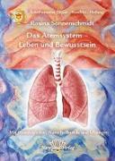 Cover-Bild zu Das Atemsystem - Leben und Bewusstsein von Sonnenschmidt, Rosina