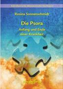 Cover-Bild zu Die Psora - Anfang und Ende einer Krankheit von Sonnenschmidt, Rosina