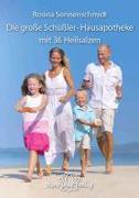 Cover-Bild zu Die große Schüßler-Hausapotheke mit 36 Heilsalzen von Sonnenschmidt, Rosina