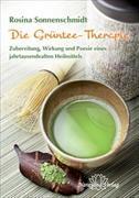 Cover-Bild zu Die Grüntee-Therapie von Sonnenschmidt, Rosina