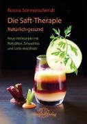 Cover-Bild zu Die Saft-Therapie (eBook) von Sonnenschmidt, Rosina
