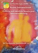 Cover-Bild zu Weibliche und männliche Sexualorgane - Selbstverwirklichung (eBook) von Sonnenschmidt, Rosina