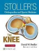 Cover-Bild zu Stoller's Orthopaedics and Sports Medicine: The Knee (Package) von Stoller, David W.