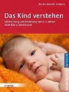 Cover-Bild zu Das Kind verstehen von Montanaro, Silvana Quattrocchi