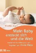 Cover-Bild zu Mein Baby entdeckt sich und die Welt von Aly, Monika