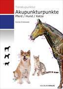 Cover-Bild zu Akupunkturpunkte Pferd/Hund/Katze von Krokowski, Carola