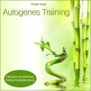 Cover-Bild zu Autogenes Training mit Entspannungsmusik inkl. persönlicher Entspannungsberatung von Siegel, Rüdiger