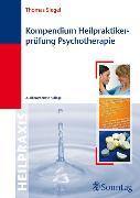 Cover-Bild zu Kompendium Heilpraktikerprüfung Psychotherapie (eBook) von Siegel, Thomas