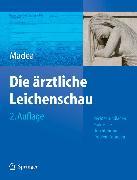 Cover-Bild zu Die Ärztliche Leichenschau (eBook) von Madea, Burkhard (Hrsg.)