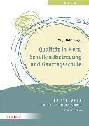 Cover-Bild zu Qualität in Hort, Schulkindbetreuung und Ganztagsschule von Plehn, Prof. Manja