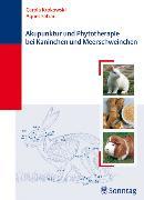 Cover-Bild zu Akupunktur und Phytotherapie bei Kaninchen und Meerschweinchen (eBook) von Krokowski, Carola