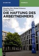 Cover-Bild zu Die Haftung des Arbeitnehmers (eBook) von Otto, Hansjörg