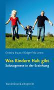 Cover-Bild zu Was Kindern Halt gibt von Krause, Christina