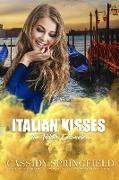 Cover-Bild zu eBook Italian Kisses (Addison Chronicles, #5)