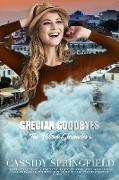 Cover-Bild zu eBook Grecian Goodbyes (Addison Chronicles, #6)