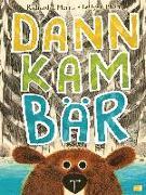 Cover-Bild zu Dann kam Bär von Morris, Richard T.