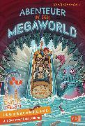 Cover-Bild zu Ich schenk dir eine Geschichte - Abenteuer in der Megaworld von Gerhardt , Sven