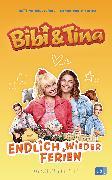 Cover-Bild zu Bibi & Tina - Endlich wieder Ferien von Börgerding, Bettina