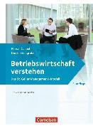 Cover-Bild zu Capaul, Roman: Betriebswirtschaft verstehen. Schweizer Ausgabe. (3. Auflage) Lehrbuch