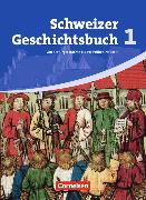 Cover-Bild zu Grob Patrick: Schweizer Geschichtsbuch 1. Schülerbuch. CH