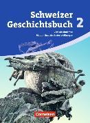 Cover-Bild zu Gross, Christophe: Schweizer Geschichtsbuch 2. Schülerbuch. CH