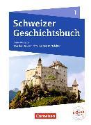 Cover-Bild zu Grob, Patrick: Schweizer Geschichtsbuch 1. Neue Ausgabe. Schülerbuch