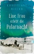 Cover-Bild zu Eine Frau erlebt die Polarnacht