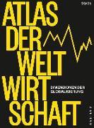 Cover-Bild zu Flassbeck, Heiner: Atlas der Weltwirtschaft