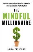 Cover-Bild zu eBook The Mindful Millionaire