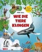 Cover-Bild zu Hör mal: Wie die Tiere klingen