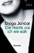Cover-Bild zu eBook Die Nacht, als ich sie sah
