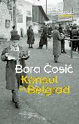 Cover-Bild zu eBook Konsul in Belgrad