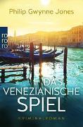 Cover-Bild zu Das venezianische Spiel von Jones, Philip Gwynne