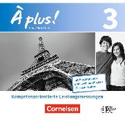 Cover-Bild zu Hofmann, Dirk: À plus! 3. Nouvelle édition. Kompetenzorientierte Leistungsmessungen