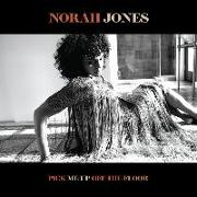 Cover-Bild zu Jones, Norah: Pick Me Up Off The Floor