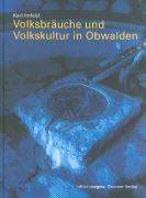 Cover-Bild zu Volksbräuche und Volkskultur in Obwalden