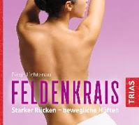 Cover-Bild zu Feldenkrais - Hörbuch von Lichtenau, Birgit
